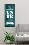 Pet Wall Art: You can't buy love but you can rescue it V2 (Wood Frame Ready To Hang)