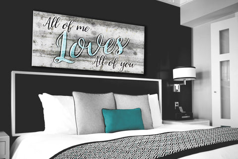 Bedroom Decor Wall Art: All Of Me Wall Art 2 Sizes Available  (Wood Frame Ready To Hang)