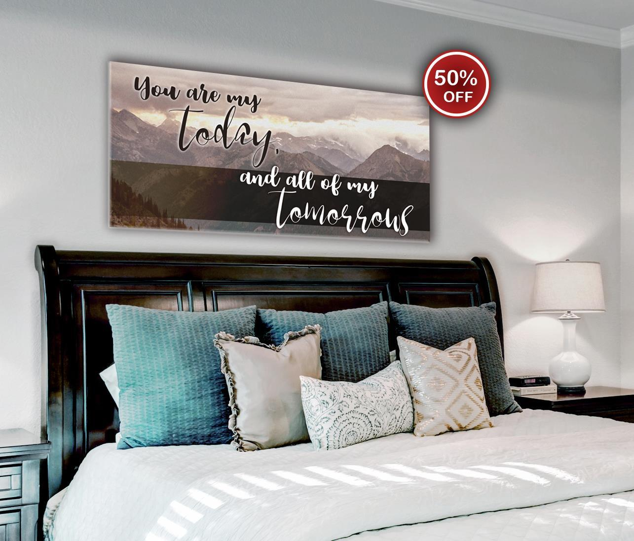 Bedroom Wall Art: You Are My Today Wall Art 2 Sizes Available (Wood Frame Ready To Hang)