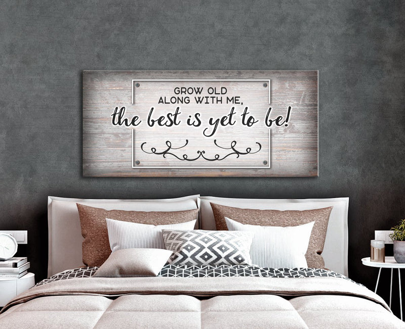Bedroom Wall Art: Grow Old With Me (Wood Frame Ready To Hang)