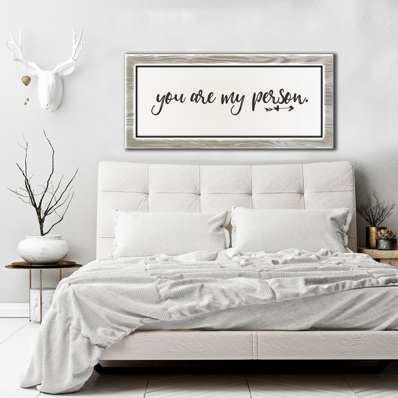 Bedroom Wall Art: You Are My Person (Wood Frame Ready To Hang)