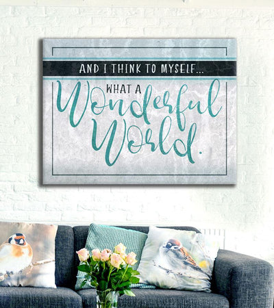 Home  Decor Wall Art:  What A Wonderful World (Wood Frame Ready To Hang)