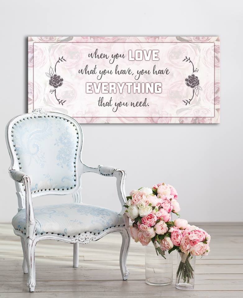 Home Wall Art: When You Love What You Have (Wood Frame Ready To Hang)