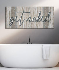 Bathroom Decor Wall Art: Get Naked Granite  (Wood Frame Ready To Hang)