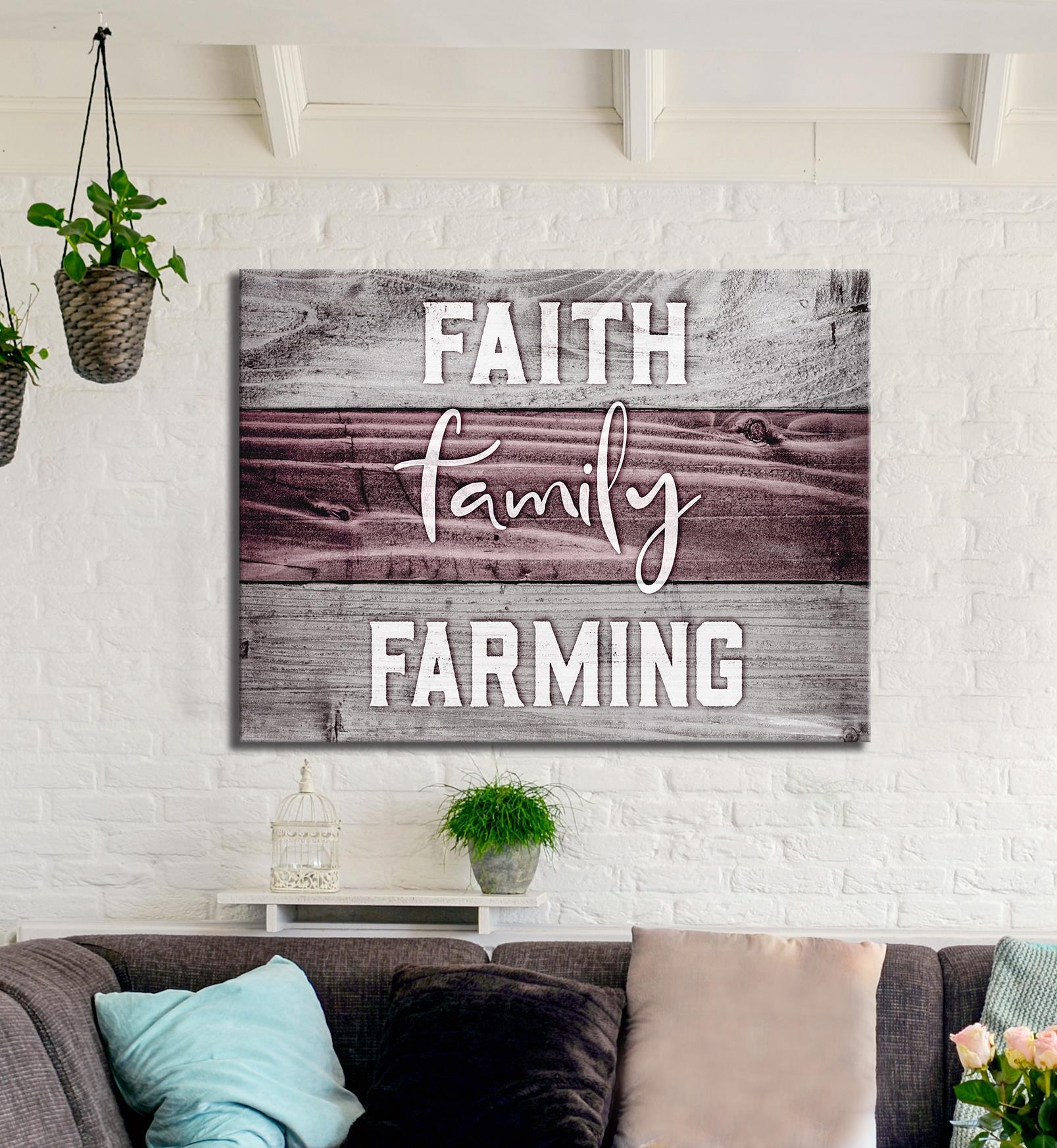 Farm Wall Art: Faith Family Farming  (Wood Frame Ready To Hang)