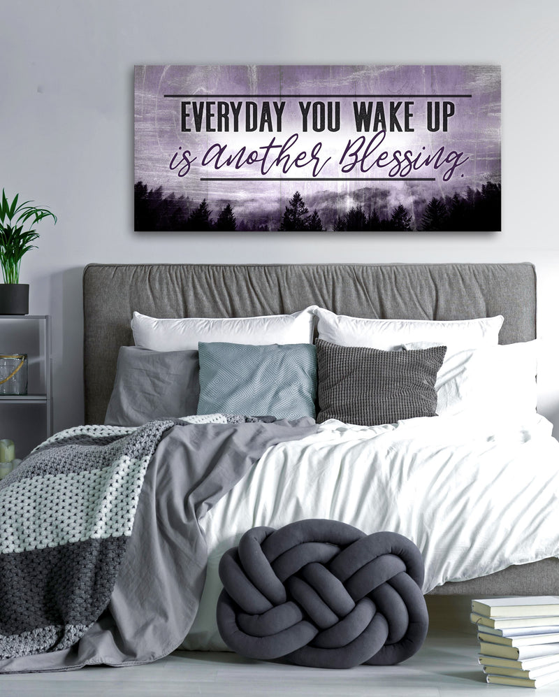 Bedroom Wall Art: Everyday You Wake Up Is Another Blessing V2 (Wood Frame Ready To Hang)