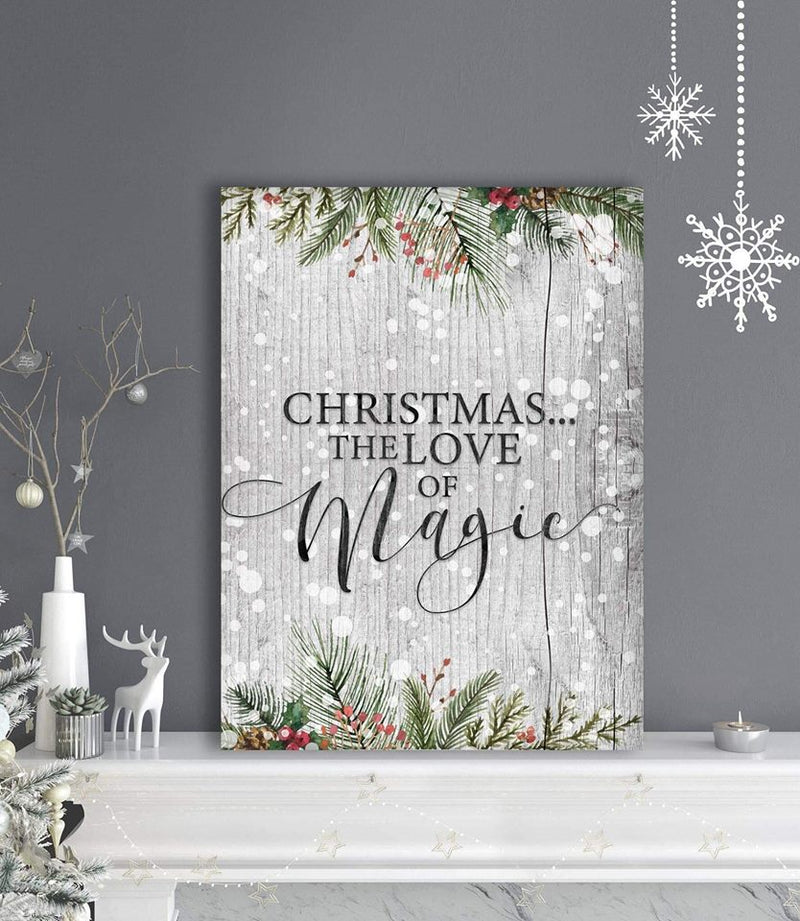 Holiday Decor Wall Art: Christmas The Love Of Magic (Wood Frame Ready To Hang)