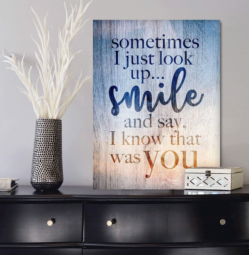 Christian Wall Art: Sometimes I Just Look Up Smile (Wood Frame Ready To Hang)