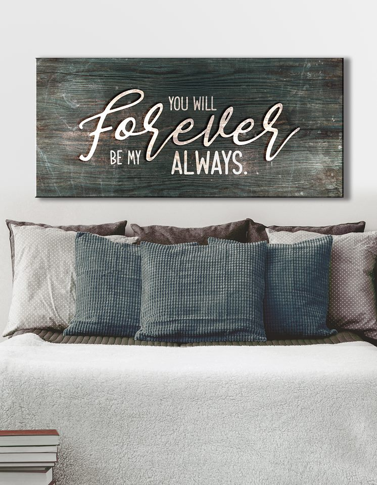 Couples Wall Art: You Will Forever Be My Always V3 (Wood Frame Ready To Hang)