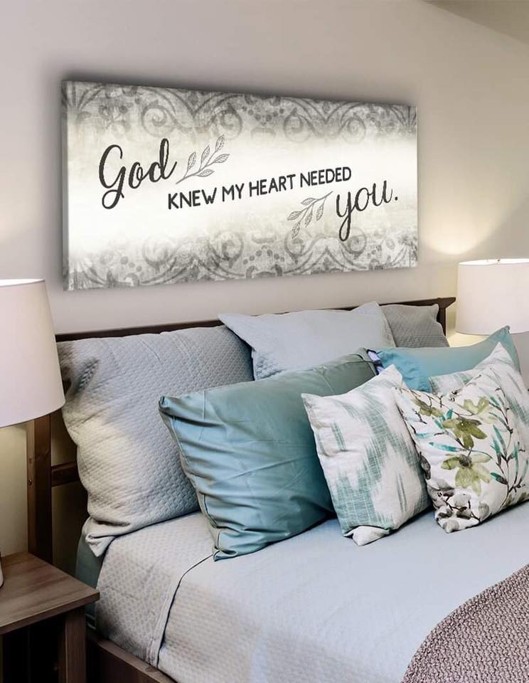 Christian Wall Art: God Knew My Heart Needed You V2 (Wood Frame Ready To Hang)