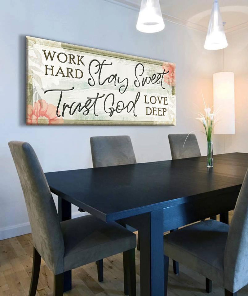 Christian Wall Art: Work Hard Stay Sweet (Wood Frame Ready To Hang)