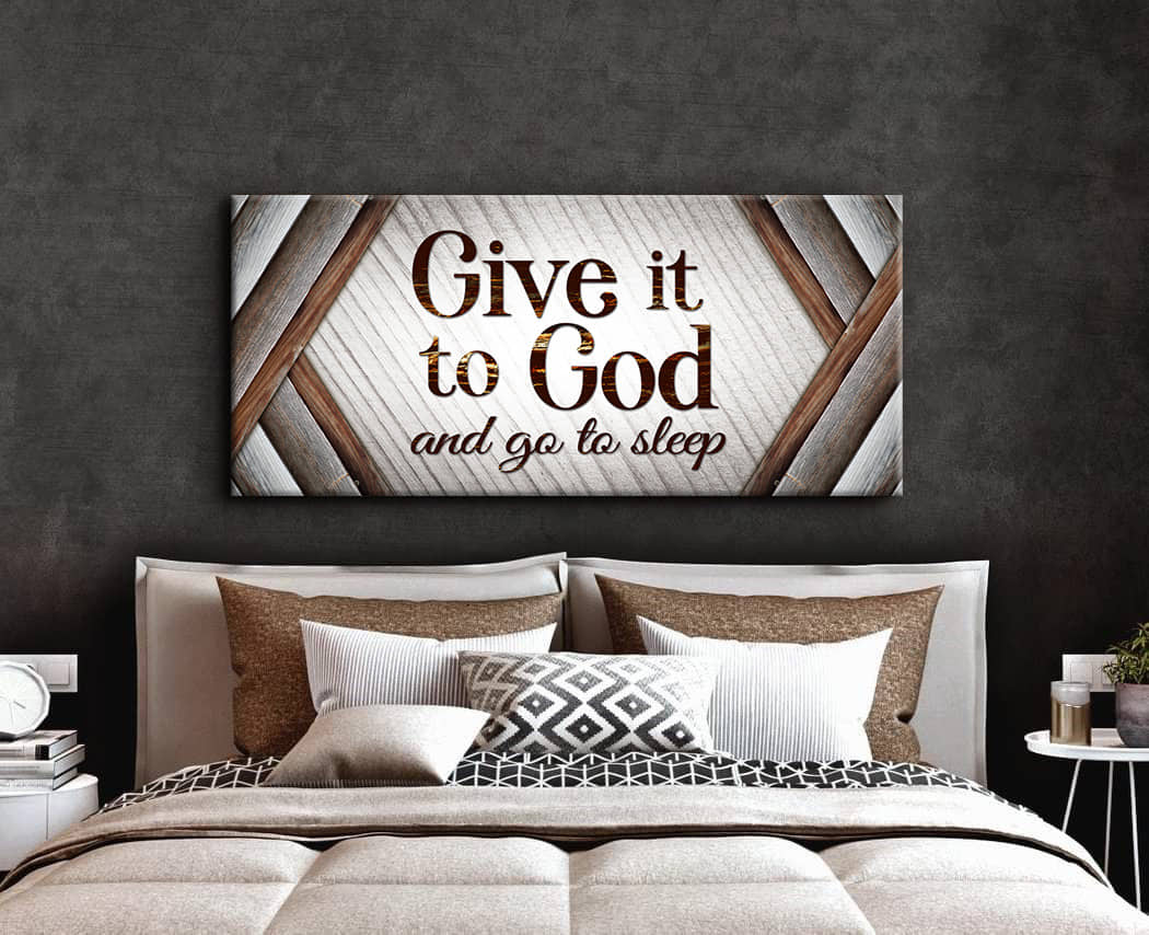 Christian Wall Art: Give It To God V4 (Wood Frame Ready To Hang)