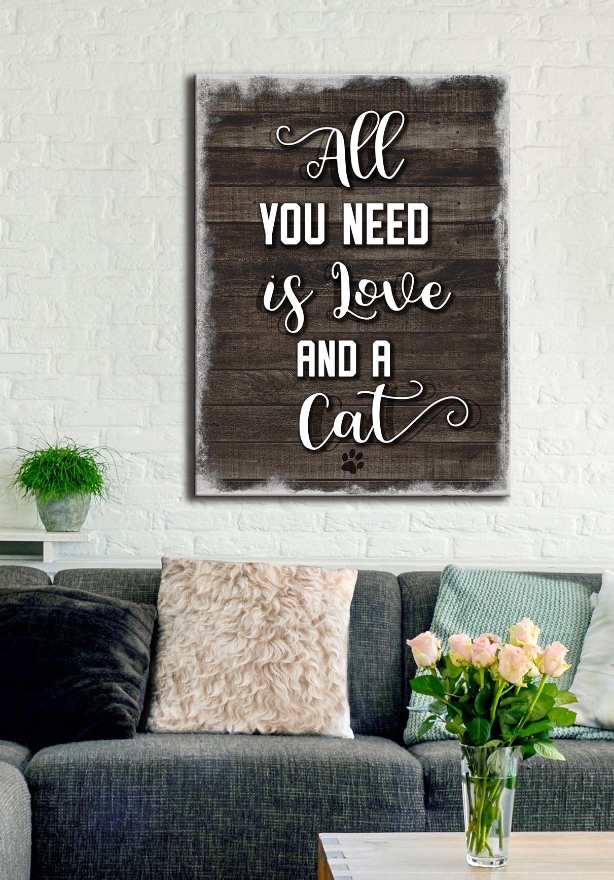 Pet Wall Art: All You Need Is Love & A Cat (Wood Frame Ready To Hang)