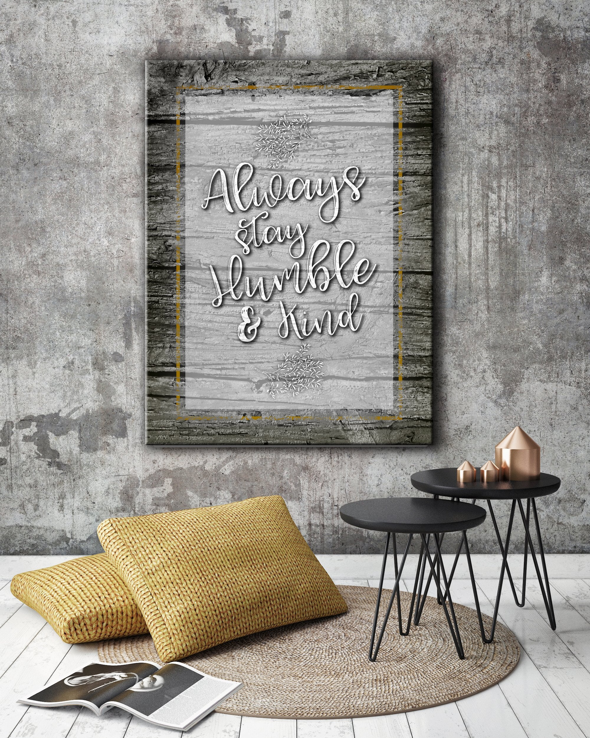 Home Wall Art: Always Stay Humble & Kind (Wood Frame Ready To Hang)