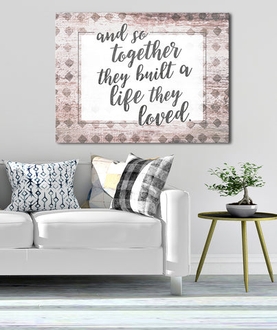 Home Decor Wall Art: And so together they build a life they loved (Wood Frame Ready To Hang)