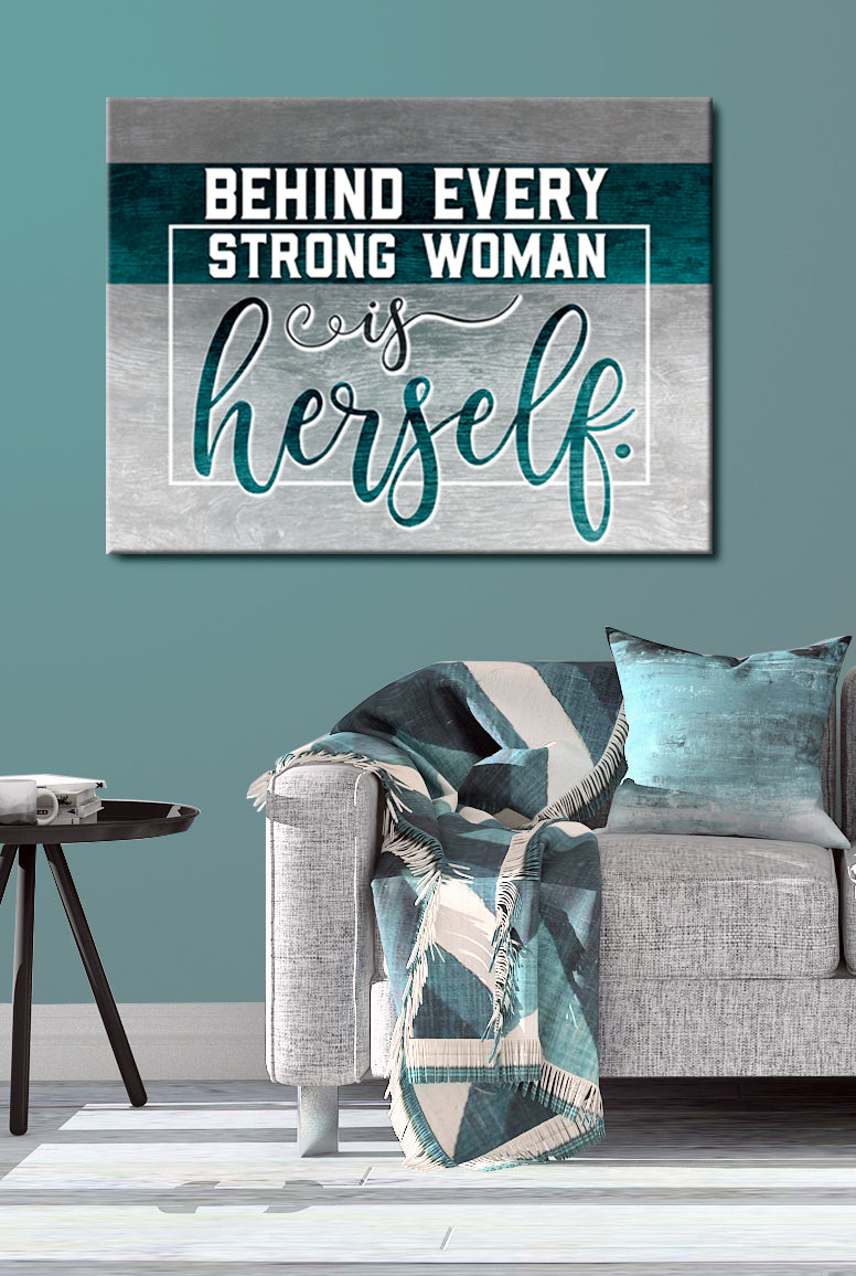 Powerful Women Wall Art: Behind Every Strong Women (Wood Frame Ready To Hang)