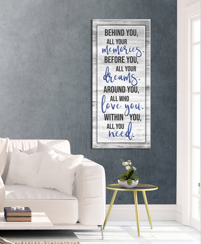 Home Decor Wall Art: Behind you all your Memories_v2  (Wood Frame Ready To Hang)