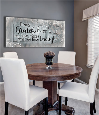 Home Decor Wall Art: Being grateful for what you have make what you have enough  (Wood Frame Ready To Hang)