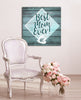 Image of I Love Mom Wall Art: Best Mom Ever (Wood Frame Ready To Hang)