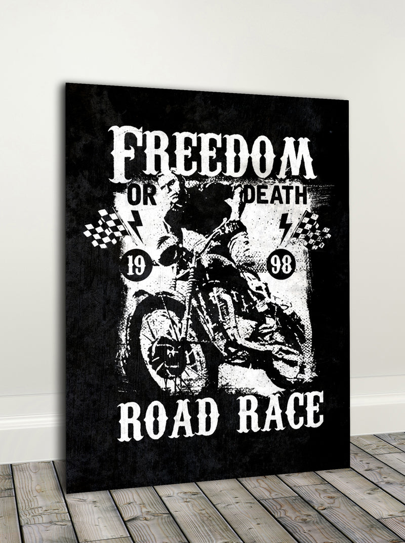 Biker Wall Art: Freedom Or Death Road Race (Wood Frame Ready To Hang)