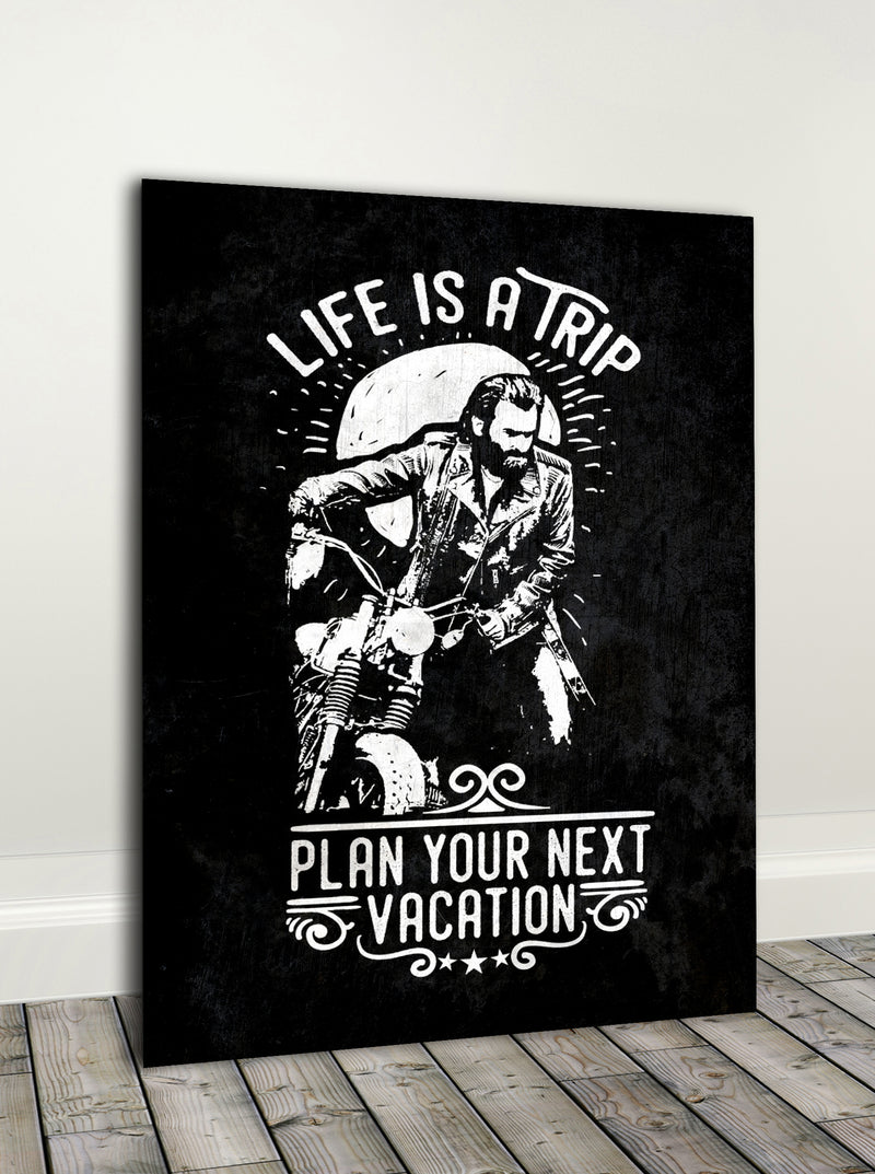Biker Wall Art: Life Is A Trip (Wood Frame Ready To Hang)
