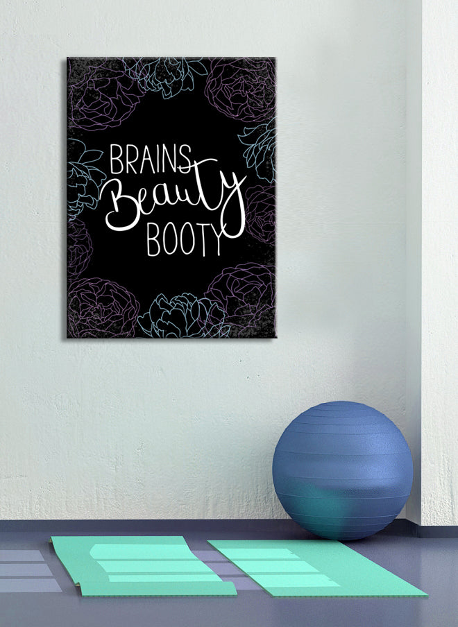 Fitness Wall Art: Brains Beauty Booty (Wood Frame Ready To Hang)