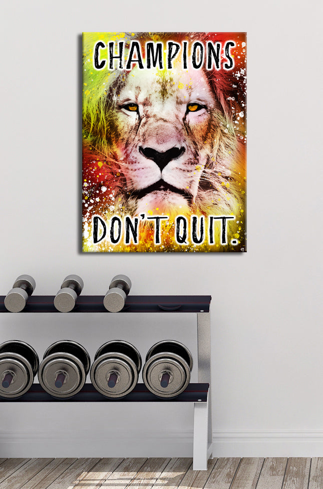 Fitness Wall Art: Champions Don't Quit (Wood Frame Ready To Hang)