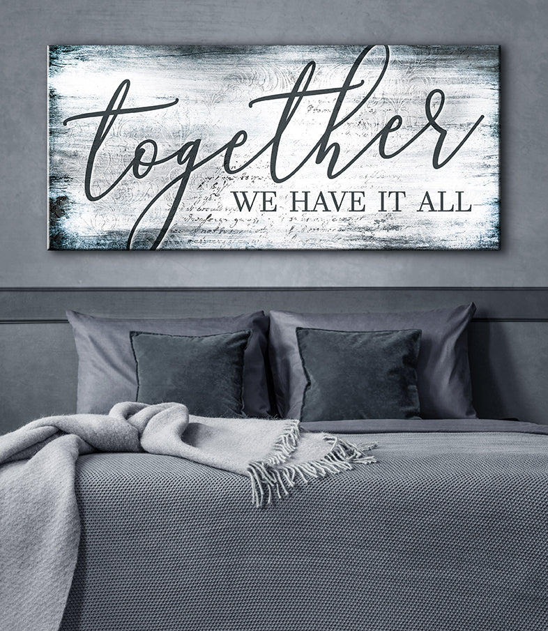 Couples Wall Art: Together We Have It All (Wood Frame Ready To Hang)