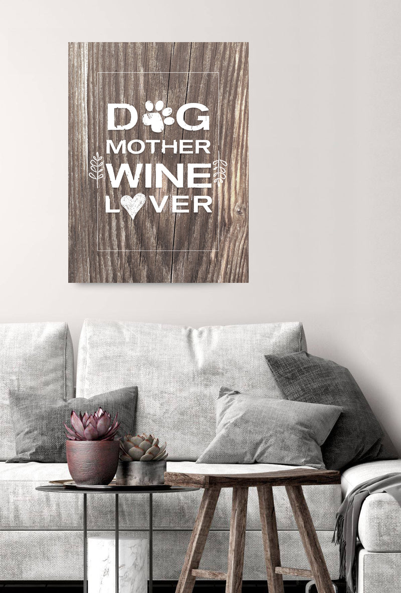 Pet Wall Art: Dog Mother Wine Lover (Wood Frame Ready To Hang)