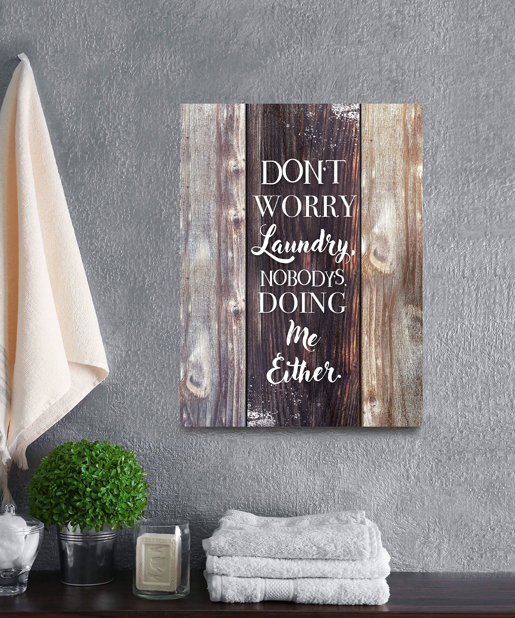 Laundry Room Wall Art: Don't Worry Laundry (Wood Frame Ready To Hang)