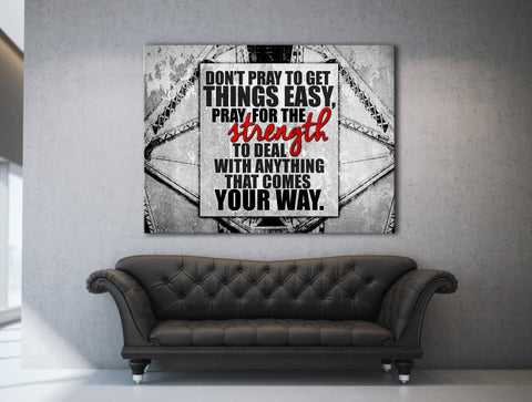 Fitness Wall Art: Don't Pray to get things easy (Wood Frame Ready To Hang)