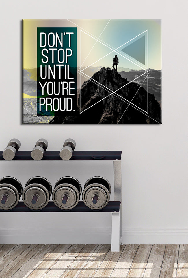 Fitness Wall Art: Don't Stop Until You're Proud (Wood Frame Ready To Hang)