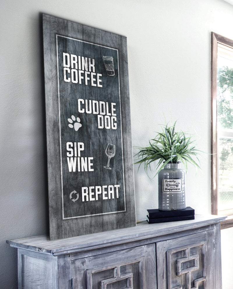 Kitchen Wall Art: Drink Coffee Cuddle Dog Sip Wine Repeat (Wood Frame Ready To Hang)