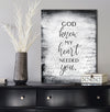 Christian Wall Art: God Knew My Heart Needed Your V3 (Wood Frame Ready To Hang)