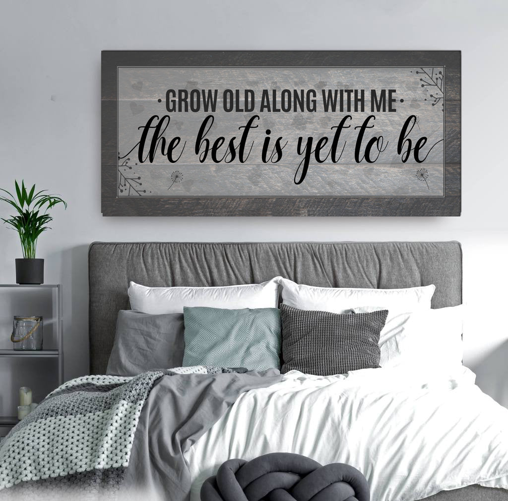 Couples Wall Art: Grow old along with me the best is yet to be V2   (Wood Frame Ready To Hang)