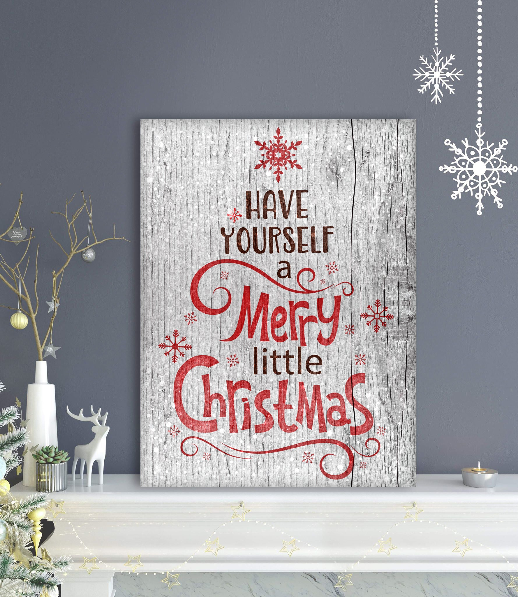 Holiday Decor Wall Art: Have Yourself (Wood Frame Ready To Hang)