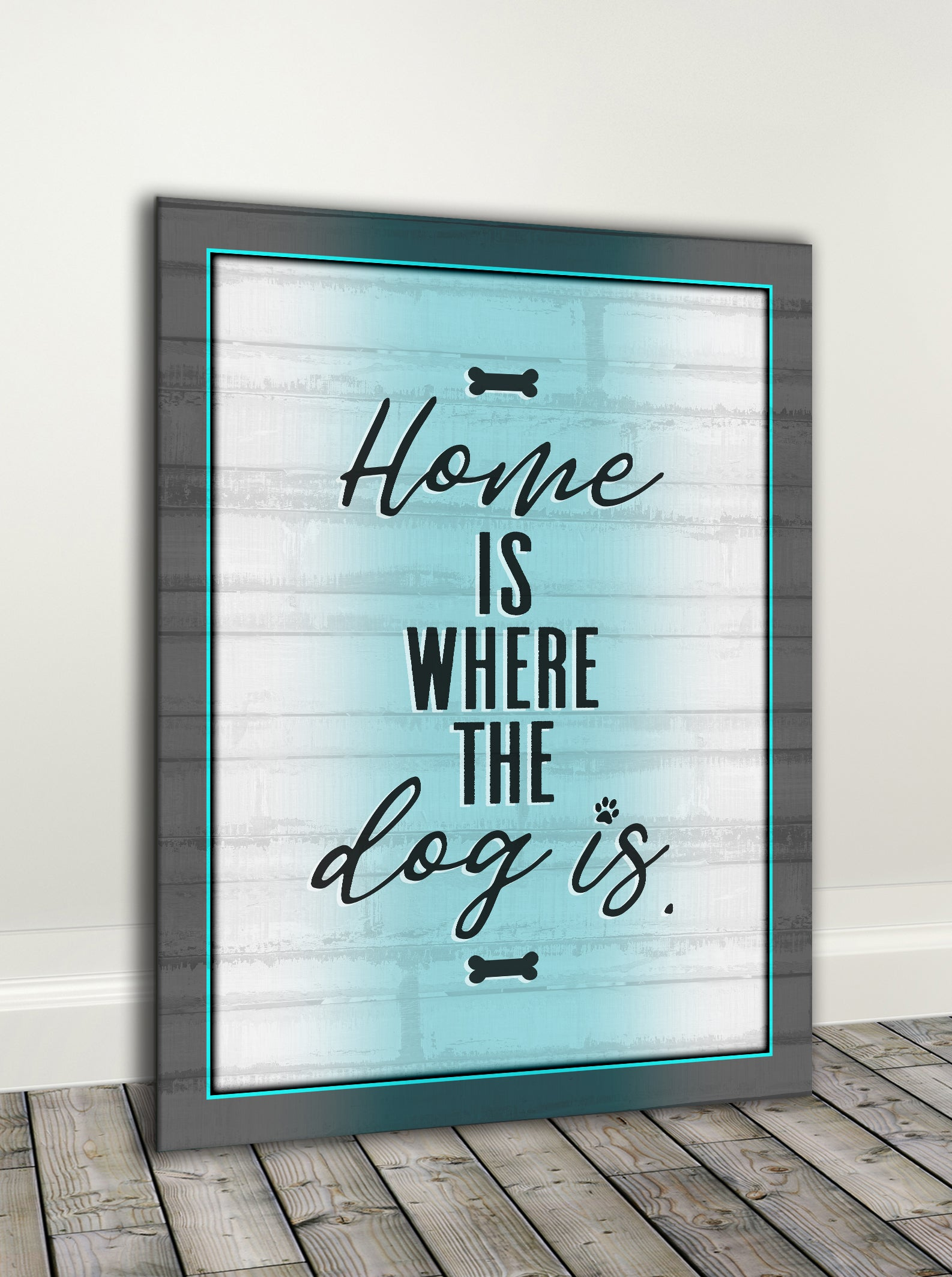 Pet Wall Art: Home Is Where The Dog Is (Wood Frame Ready To Hang)
