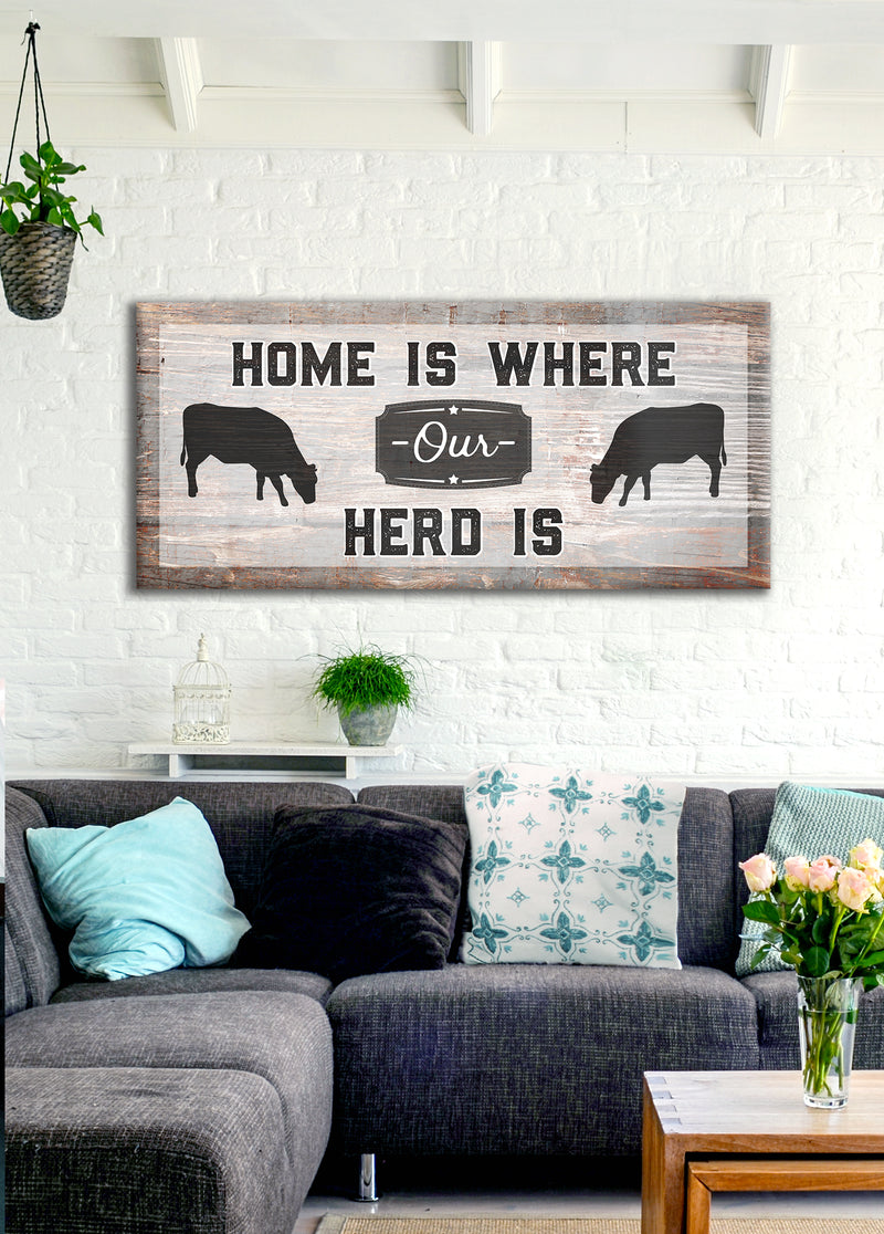Farm Wall Art: Home Is Where Our Herd Is  (Wood Frame Ready To Hang)