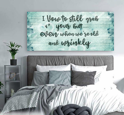 Couples Wall Art: I Vow To Still Grab (Wood Frame Ready To Hang)