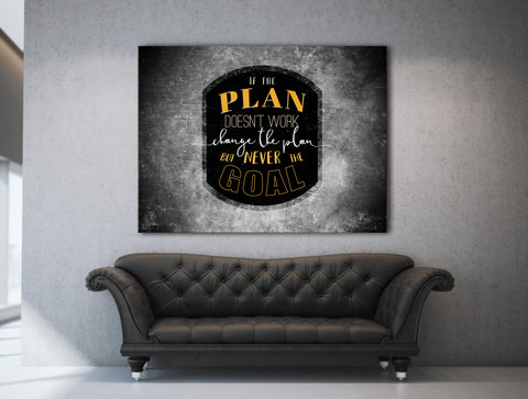 Business Wall Art: Change The Plan Never The Goal  (Wood Frame Ready To Hang)