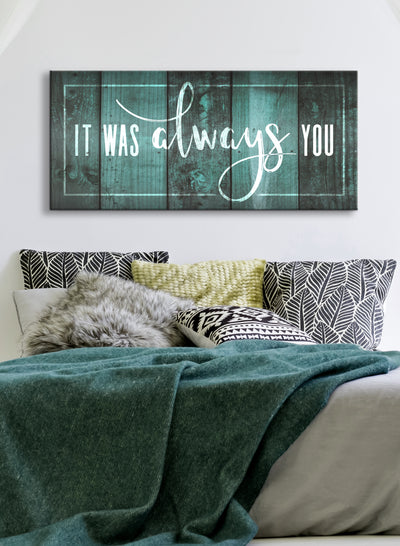 Couples Wall Art: It Was Always You V3 (Wood Frame Ready To Hang)