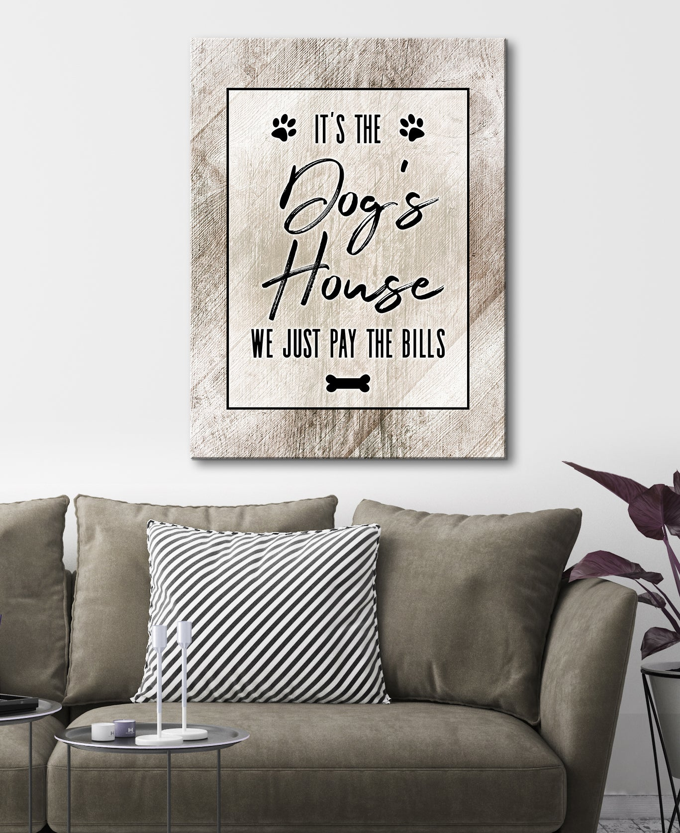 Pet Wall Art: Dogs House We Just Pay The Bills (Wood Frame Ready To Hang)