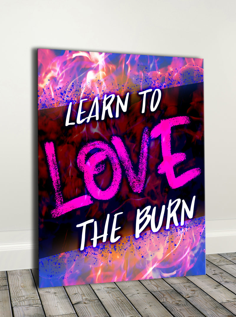 Fitness Wall Art: Learn To Love The Burn (Wood Frame Ready To Hang)