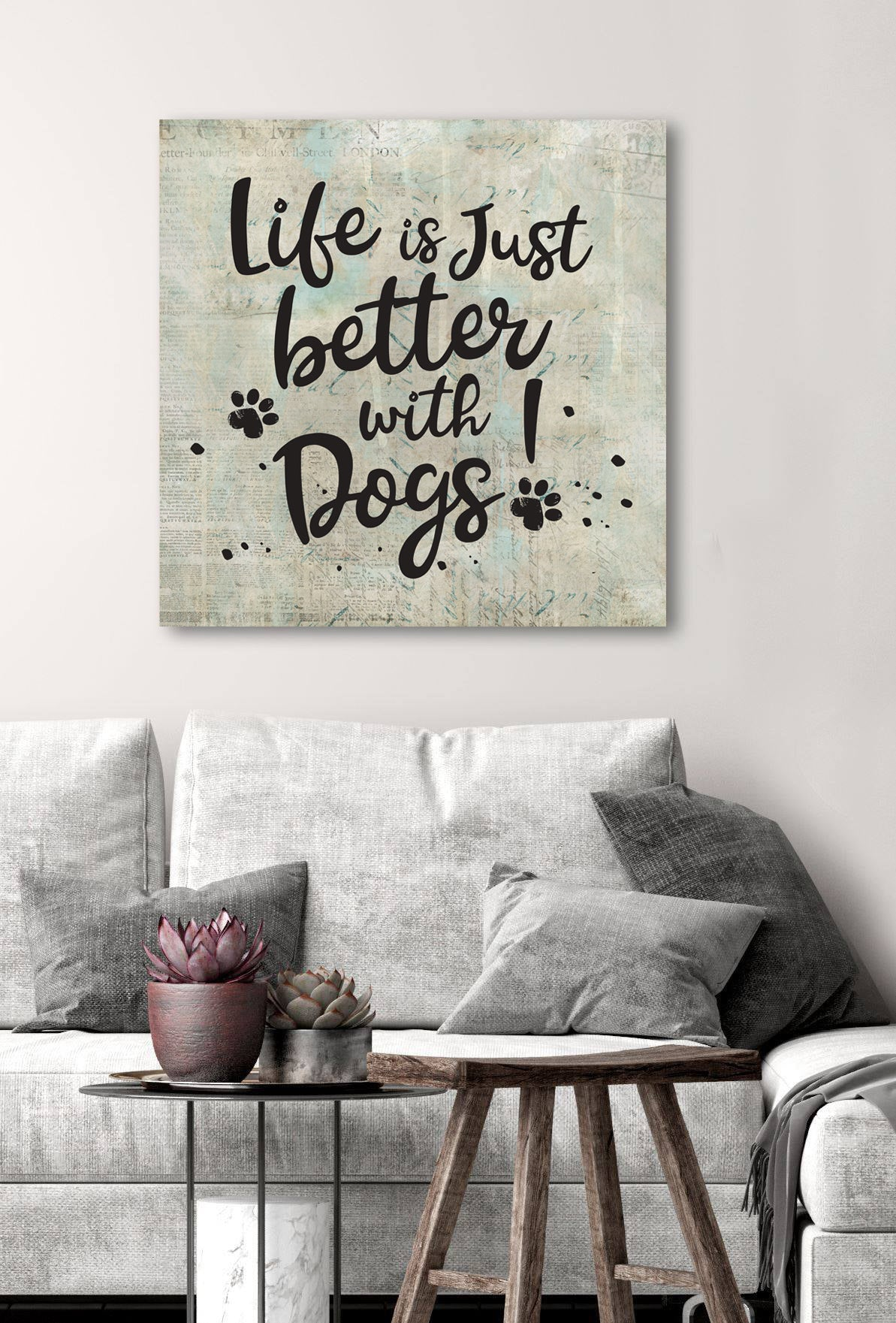 Pet Wall Art: Life Is Better With Dogs (Wood Frame Ready To Hang)