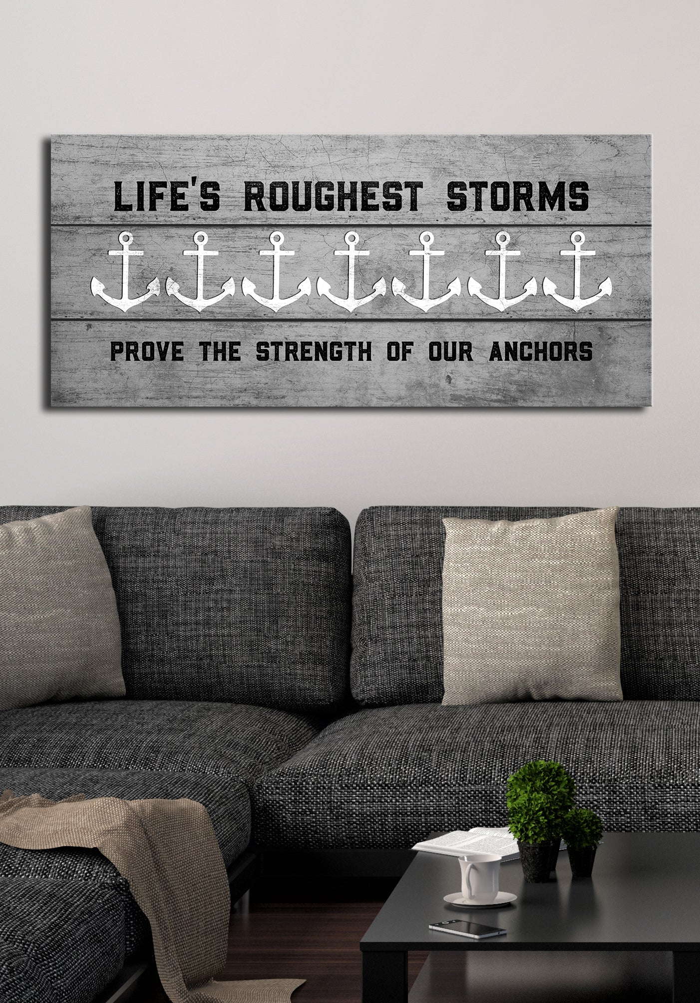 Cottage Life Art: Lifes roughest storms Anchors  (Wood Frame Ready To Hang)