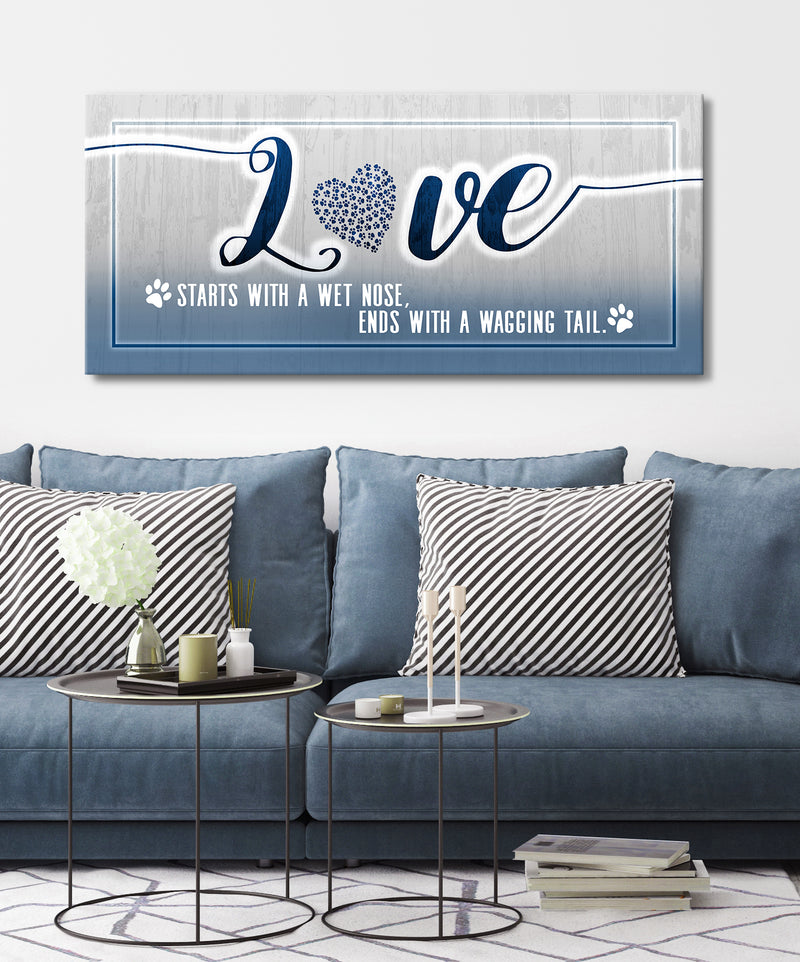 Pet Wall Art: Love Starts With A Wet Nose (Wood Frame Ready To Hang)