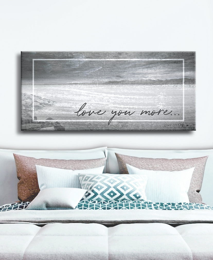 Couples Wall Art: Love You More V2 (Wood Frame Ready To Hang)