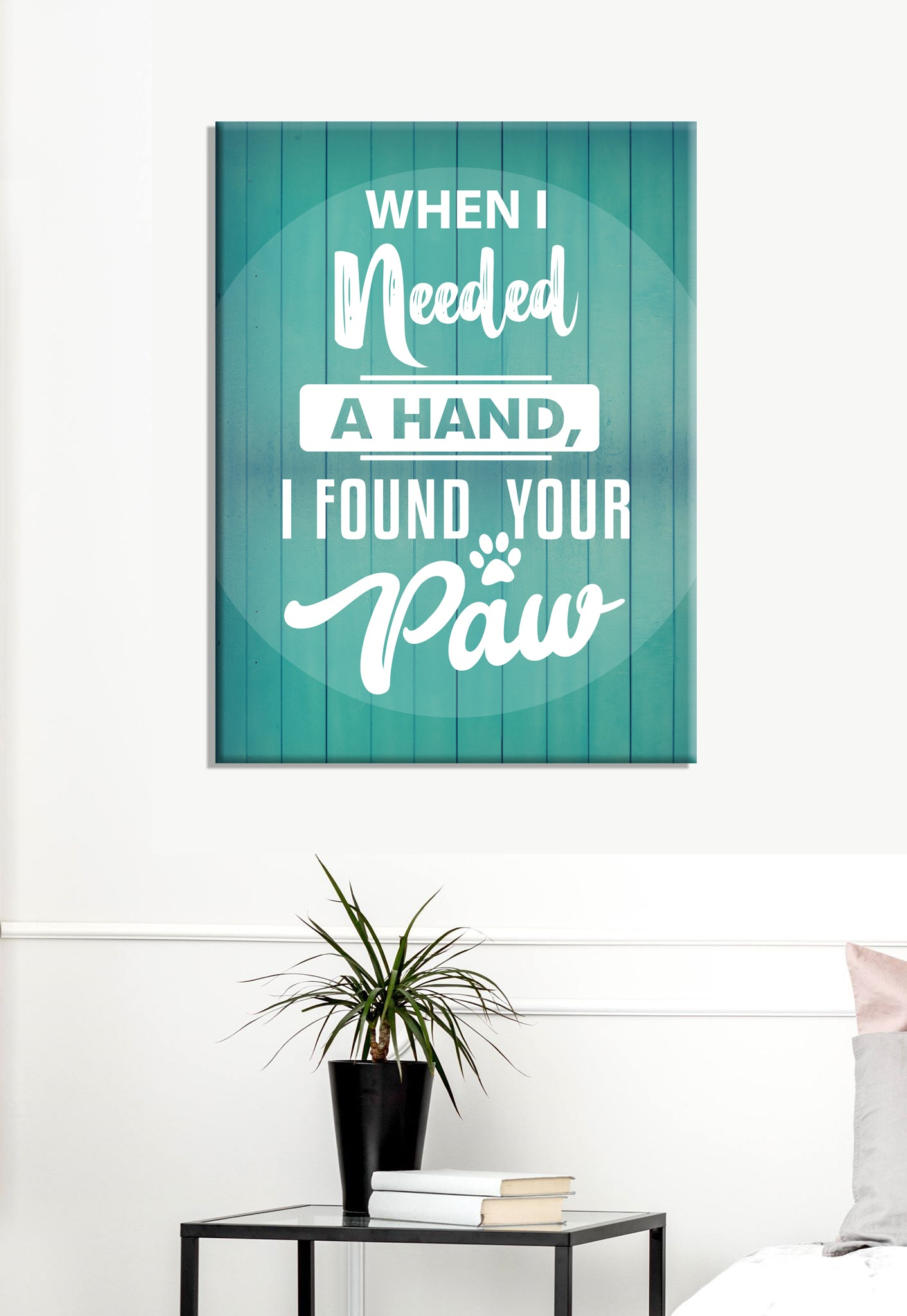 Pet Lovers Wall Art: When I Needed (Wood Frame Ready To Hang)