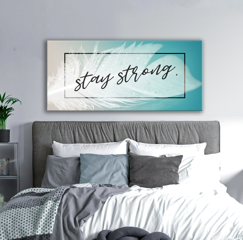 Feather Wall Art: Feather Stay Strong (Wood Frame Ready To Hang)