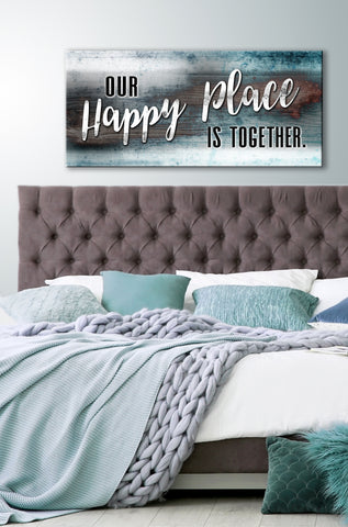 Couples Wall Art: Our Happy Place Is Together (Wood Frame Ready To Hang)